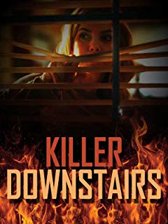 The Killer Downstairs
