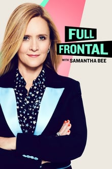 Full Frontal with Samantha Bee - Season 5