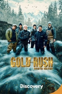 Gold Rush: White Water - Season 4