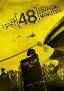 The First 48 Presents Critical Minutes - Season 1