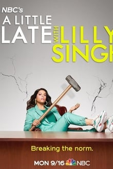 A Little Late with Lilly Singh - Season 2