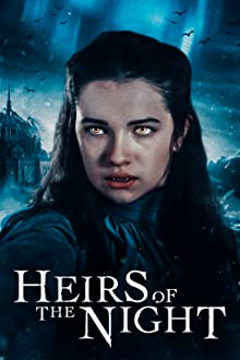 Heirs of the Night - Season 1