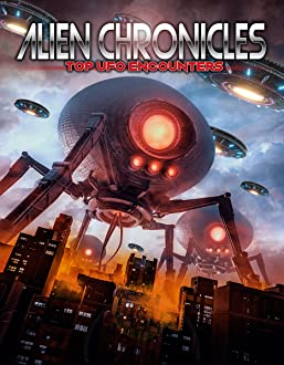 Alien Chronicles Top Ufo Encounters