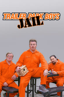 Trailer Park Boys: Jail - Season 1