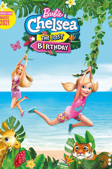 Barbie & Chelsea the Lost Birthday
