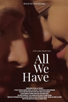 All We Have