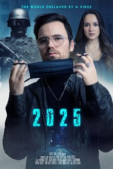 2025 - The World enslaved by a Virus