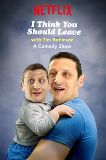 I Think You Should Leave with Tim Robinson - Season 2