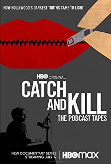 Catch and Kill: The Podcast Tapes - Season 1