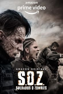S.O.Z. Soldiers or Zombies - Season 1